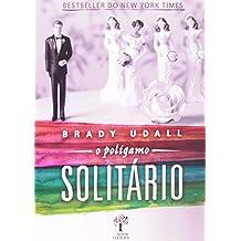 O Polígamo Solitário (Em Portuguese do Brasil)