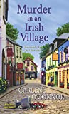 Front cover for the book Murder in an Irish Village by Carlene O'Connor