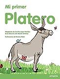 Mi primer Platero (Literatura Infantil (6-11 Años) - Mi Primer Libro)