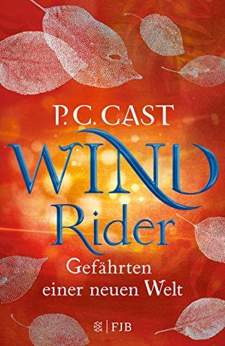 Wind Rider: Gefährten einer neuen Welt -