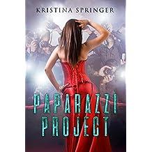 Paparazzi Project (English Edition)