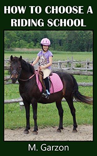How to Choose a Riding School (English Edition) por M. Garzon