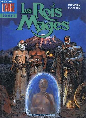 L'ange. 1, Les rois mages