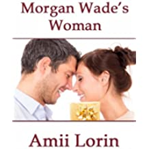 Morgan Wade's Woman (English Edition)