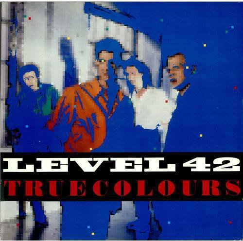 True Colours - Level 42