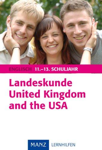 Landeskunde United Kingdom and the USA: Englisch 11.-13. Schuljahr