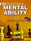 Step by Step Approach to Mental Ability for NTSE (Ashish Arora)