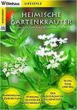 Heimische Gartenkraeuter