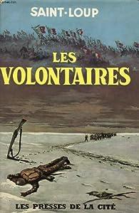 Les volontaires par  Saint-Loup