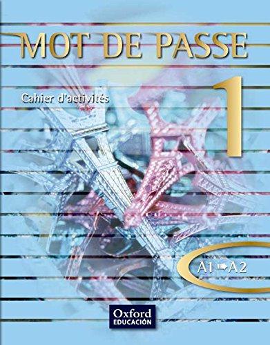 Mot De Passe 1. Cahier D'Activités,( Expansión online) por Vv.Aa.
