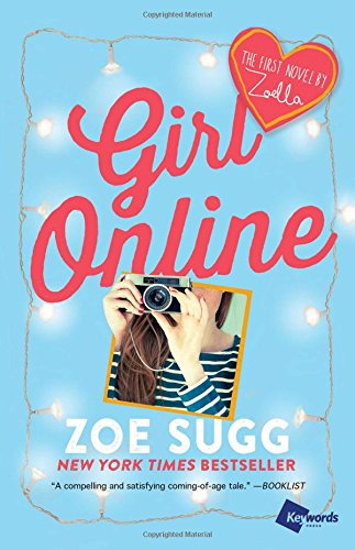 Girl Online: The First Novel by Zoella (Girl Online Book) por Zoe Sugg