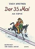 Der 35. Mai: Ein Comic von Isabel Kreitz