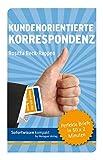 Sofortwissen kompakt: Kundenorientierte Korrespondenz. (Amazon.de)