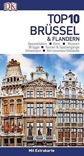 Top 10 Brüssel & Flandern: mit Extrakarte und kulinarischem Sprachführer zum Herausnehmen