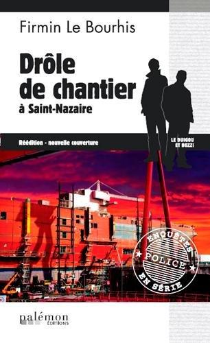 DROLE DE CHANTIER - ST NAZAIRE