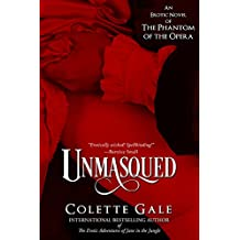 Unmasqued: An Erotic Novel of the Phantom of the Opera (Seduced Classics Book 1) (English Edition)