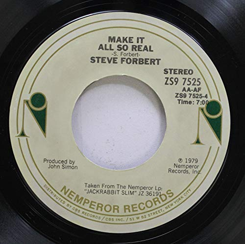Steve Forbert 45 RPM Make It All So Real / Romeo''s Tune