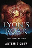 Book cover image for Lyon's Roar: Zodiac Assassins Book 1