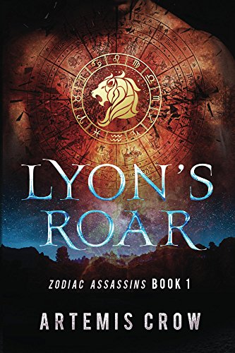 Book cover image for Lyon's Roar: Zodiac Assassins Book 1