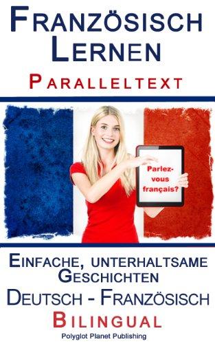 franzsisch-lernen-i-paralleltext-einfache-unterhaltsame-geschichten-deutsch-franzsisch