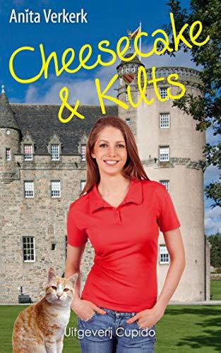 Cheesecake & Kilts (Dutch Edition)