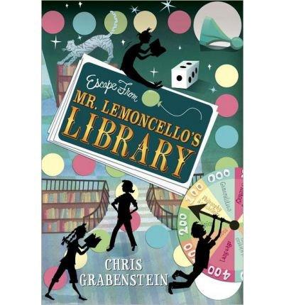 Escape from Mr. Lemoncello's Library [ ESCAPE FROM MR. LEMONCELLO'S LIBRARY ] Grabenstein, Chris ( Author ) Hardcover Jun-25-13