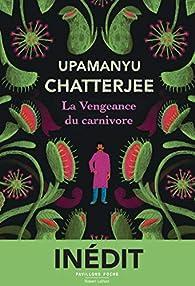 La Vengeance du carnivore par Chatterjee