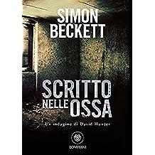 Scritto nelle ossa (David Hunter Vol. 2) (Italian Edition)