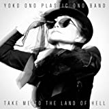 Take Me To The Land Of Hell [Vinilo]