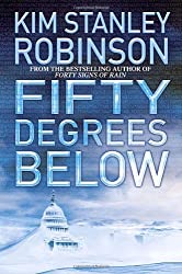 Fifty Degrees Below by Kim Stanley Robinson (2005-10-25)
