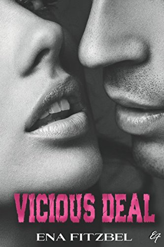 Vicious Deal par Ena Fitzbel