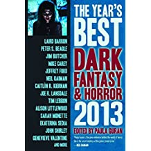 The Year's Best Dark Fantasy & Horror: 2013 Edition
