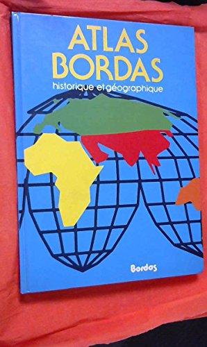 Atlas Bordas Historique et geographique par Pierre Serryn