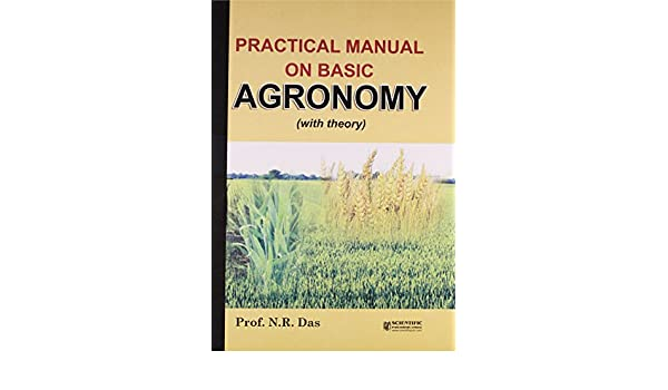 buy practical manual on basic agronomy book online at low prices in rh amazon in practical manual of agronomy pdf practical manual of principles of agronomy