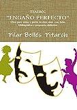 """TEATRO: """"ENGAÑO PERFECTO"""": OBRA PARA NIÑOS A PARTIR DE DIEZ AÑOS  CON FICHA BIBLIOGRÁFICA Y PROPUESTA DIDÁCTICA"""
