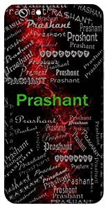 Prashant (Calm And Composed, Cool) Name & Sign Printed All over customize & Personalized!! Protective back cover for your Smart Phone : Sony Xperia T-2 Ultra