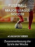 Fußball: MLS 2018 Highlights - Zusammenfassung der Spiele der Woche