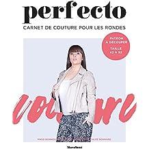 Carnet de couture pour les rondes: Perfecto