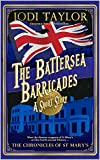 The Battersea Barricades: A Chronicles of St Mary's Short Story