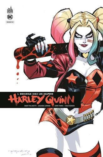 Harley Quinn rebirth : Tome 1