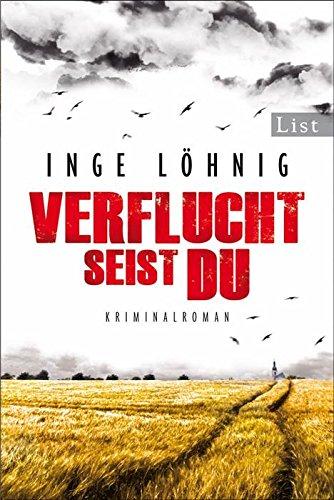 Buchseite und Rezensionen zu 'Verflucht seist du: Kommissar Dühnforts fünfter Fall (Ein Kommissar-Dühnfort-Krimi 5)' von Inge Löhnig