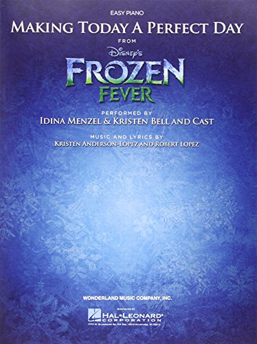 La Reine des Neiges Making Today a Perfect Day Piano Facile (Frozen Fever)