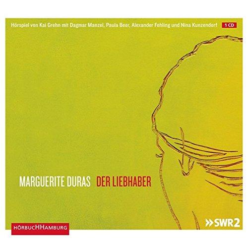 Der Liebhaber (Marguerite Duras) SWR 2016 / HörbucHHamburg 2017