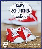 Babyschühchen nähen – Sneakers, Ballerinas, Chucks, Boots & Co.