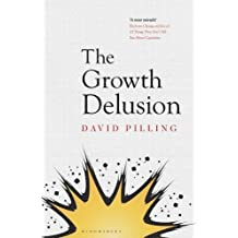 The Growth Delusion: The Wealth and Well-Being of Nations