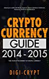 Cryptocurrency: Guide To Digital Currency: Digital Coin Wallets With Bitcoin, Dogecoin, Litecoin, Speedcoin, Feathercoin, Fedoracoin, Infinitecoin, and Digital Wallets, Digital Coins Book 1