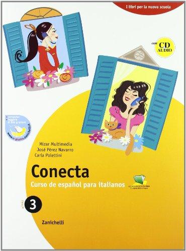 Conecta plus. Curso de español para italianos. Con cuaderno. Per la Scuola media. Con espansione online: 3
