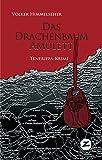 Das Drachenbaum-Amulett: Teneriffa-Krimi (Ramón Martín & Teresa Zafón 1)