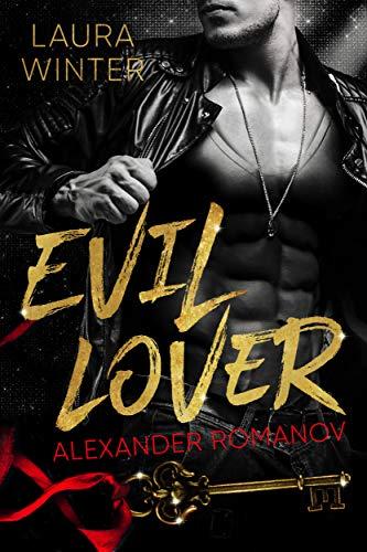 EVIL LOVER - Alexander Romanov: Thriller-Liebesroman