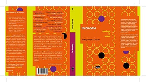 Incómodos: Antología de Relatos (Colección general)